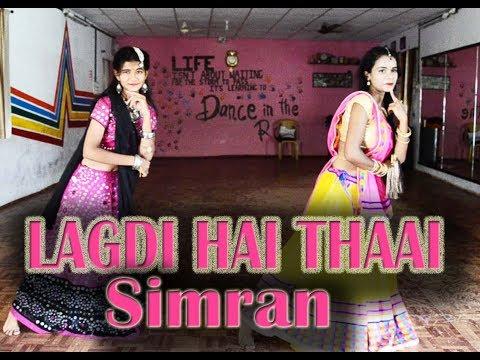 lagdi Hai Thaai Dance   Simran   Sangeet Special   Bollywood   Marriage Special   Girls