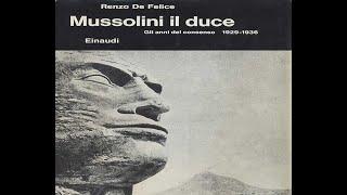 Audiolibro - Renzo De Felice, Mussolini. Gli anni del consenso -  IV cap.