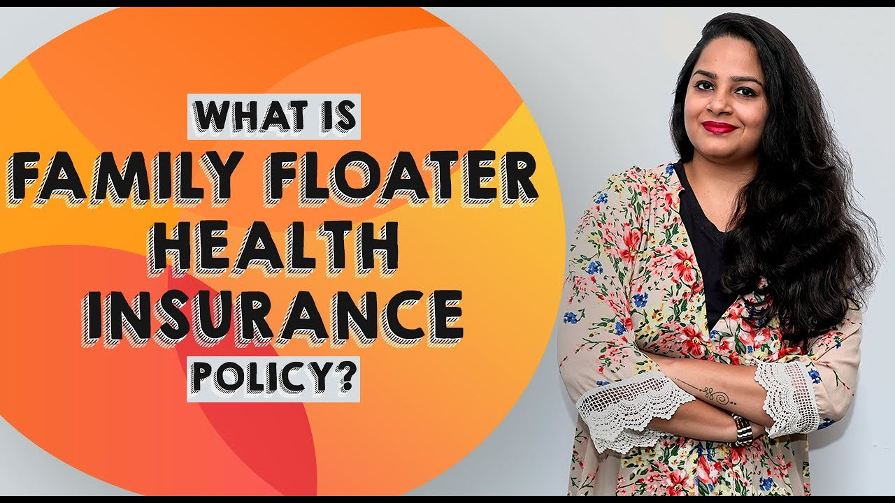 What is a Family Floater Health Insurance Plan in Tamil ...