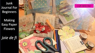 Junk Journal For Beginners | Making Easy Paper Flowers