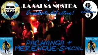LA SALSA NOSTRA live con mucha PACHANGA & MERENGUE @ Club Moments