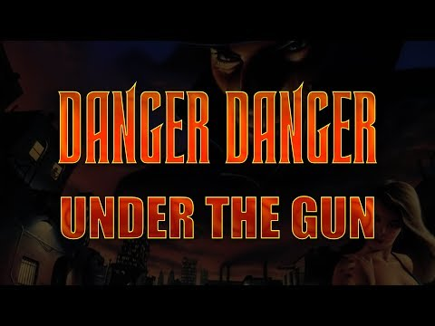 Danger Danger - Under The Gun (Lyrics) HQ Audio