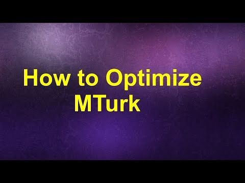 How to Optimize Mechanical Turk