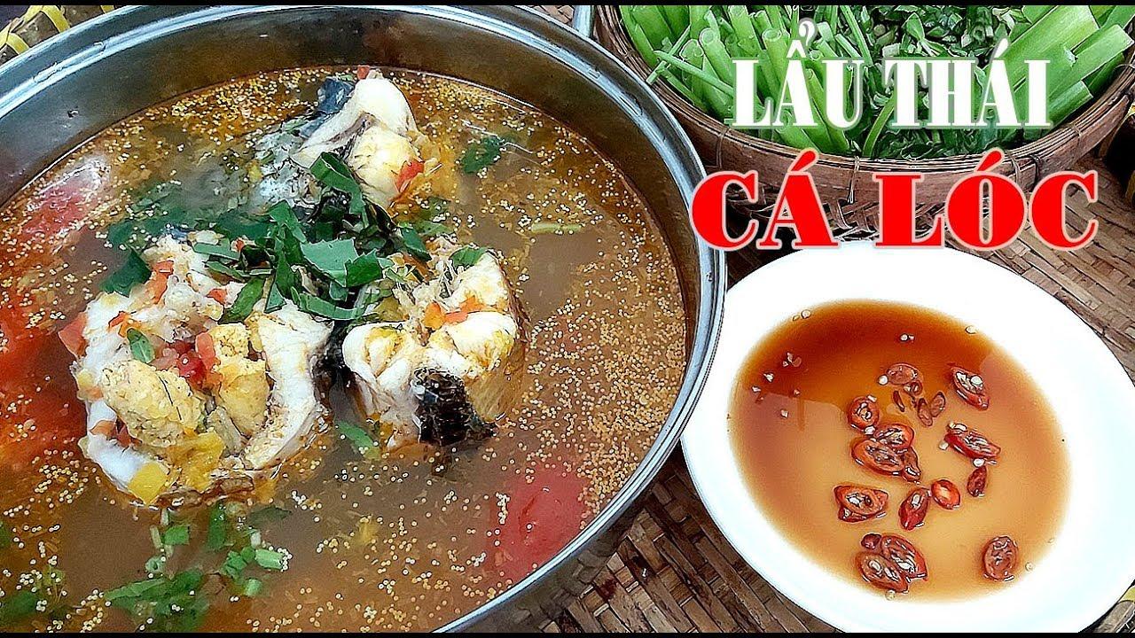 Lẩu Thái Cá Lóc đồng cực ngon cách làm đơn giản của Hồng Thanh Food