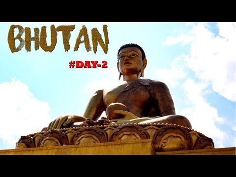 Bhutan Travel Vlog | Thimphu City | Best Momo of Thimphu | Buddha Dordenma | Day2 | GypsysoulSukanya