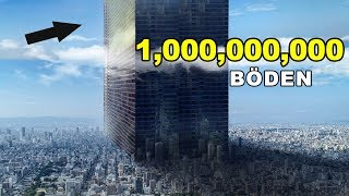 Was wäre, wenn ein Gebäude mit einer Milliarde Etagen errichtet wird?
