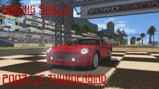 Ford Racing 2: Ford Challenge: Movie Stars: 2003 L.E Thunderbird (HARD)