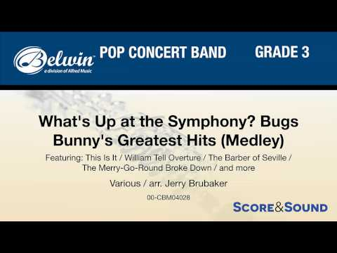What's Up at the Symphony? Bugs Bunny's Greatest, arr. Jerry Brubaker – Score & Sound
