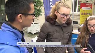 Versailles : Les professionnels de la sécurité présentent leur métier
