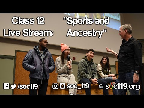 Soc 119 Live Stream - Class #12: Sports And Ancestry