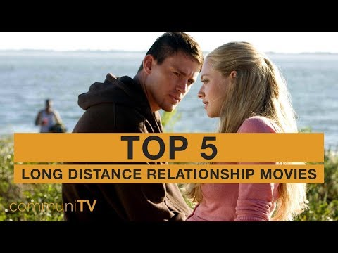TOP 5: Long Distance Relationship Movies