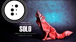 Soires Naes-Solo (Edición Aniversario)
