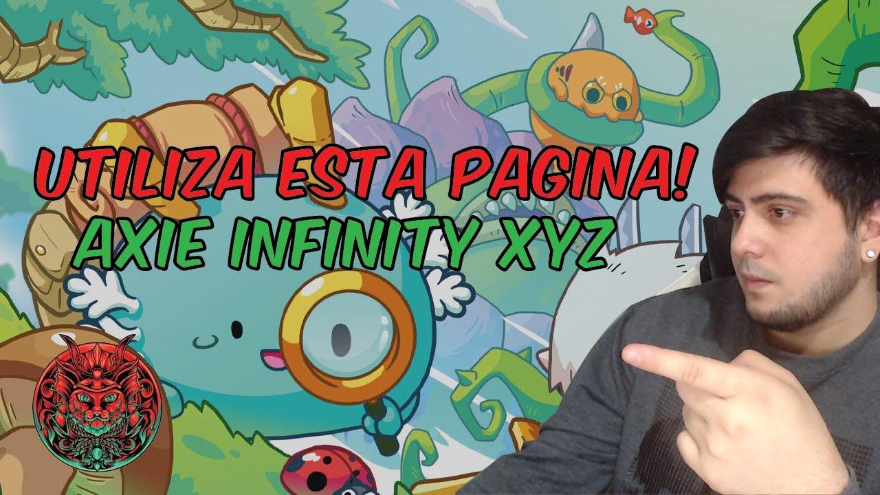 Download AXIE INFINITY XYZ | DEBES USAR ESTA PAGINA SUPER UTIL!