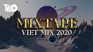 Download Lagu Mixtape Viet Mix 2020 - Nhạc Remix 2020 TILO Official mp3