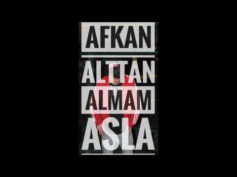 Afkan - Alttan Almam Asla