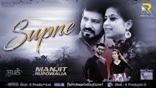 Supne (Full Song) || Manjit Rupowalia || Rick E Productions || Latest New Songs 2019