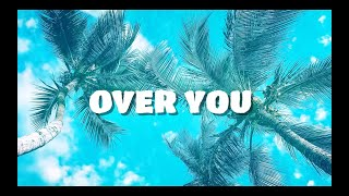 Hollaphonic x Kevin - Over You (Lyric Video)