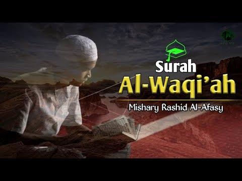 surah-al-waqi'ah-teks-arab-latin-dan-terjemahan-|-syekh-mishary-rashid-al-afasy