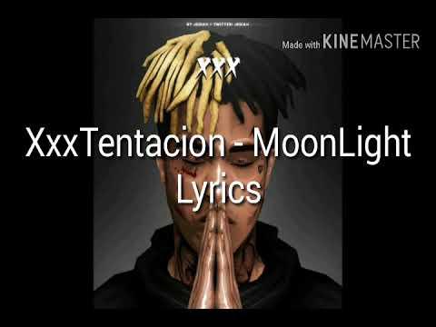 Xxxtentacion - MoonLight Lyrics