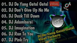 DJ TERBARU 2021 - DJ TIKTOK TERBARU 2021 - DJ VIRAL TERBARU 2021 - DJ DE YANG GATAL GATAL