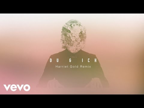 LEA - Du & Ich Harriet Gold Remix