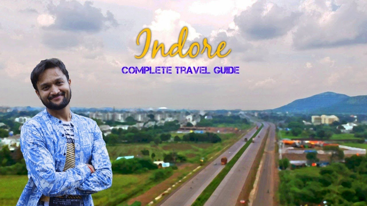 Indore Tourist Places | Indore Tour Plan & Indore Tour Budget | Indore Travel Guide in Hindi