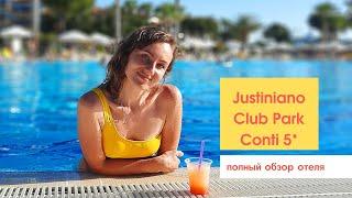 Обзор отеля Justiniano Club Park Conti Алания Турция 2021