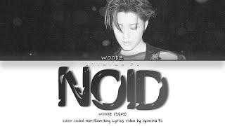 Gambar Woodz  조승연  - 'noid' Lyrics  Color Coded_han_rom_eng