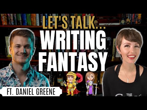 Writing Fantasy: How to Stand Out in a Crowded Space, Ft. Daniel Greene | iWriterly