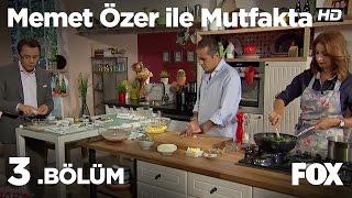 Memet Özer ile Mutfakta 3.Bölüm - Ender Saraç