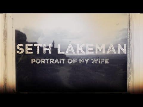 Seth Lakeman - Portrait Of My Wife (Lyric Video)