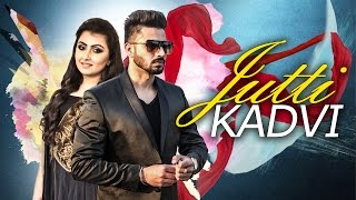 Jutti Kadvi (Full Video) | Shahjeet Bal & Shreya Khanna | Latest Punjabi Song 2016 | Speed Records