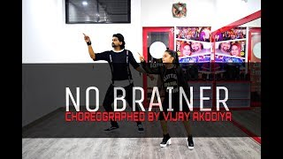 NO BRAINER - DJ Khaled, Justin Bieber & Chance Dance Choreography By Vijay Akodiya