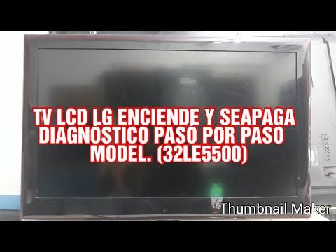 TV LCD LG ENCIENDE Y SEAPAGA DIAGNÓSTICO PASÓ POR PASO