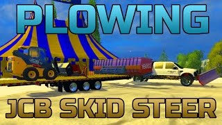 FARMING SIMULATOR 2015 | SNOWPLOWING | JCB SKID LOADER | FORD POWERSTROKE
