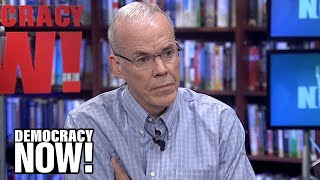 Bill McKibben on Earth Day at 50: We Must Stop Subsidizing Fossil Fuel Industry Wrecking the Planet