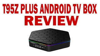 T95Z Plus Review - Android TV Box