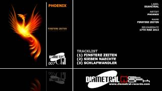 Phoenix - Finstere Zeiten (Diametral Chill)