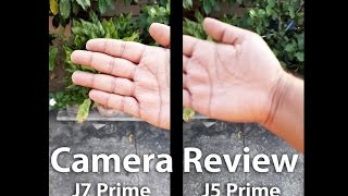 Galaxy J5 Prime Camera Review Vs J7