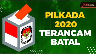 Pandemi Corona, Pilkada 2020 Terancam Batal Dilakukan - JPNN.com