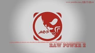 Raw Power 2 by Johannes Bornlöf - [Action Music]