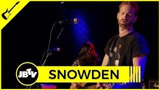 Snowden - Black Eyes | Live @ JBTV