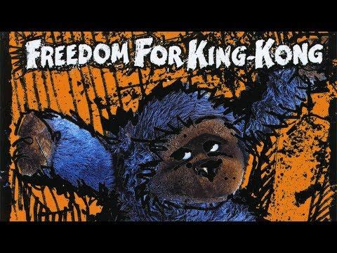 Freedom For King Kong - Révolution (officiel)