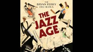 The Bryan Ferry orchestra - Just like you