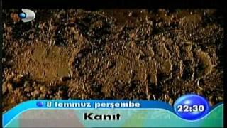 Kanıt 1.Bölüm Fragmanı 8 Temmuz 2010