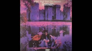Donovan - Wear Your Love Like Heaven (1967) Full Album