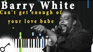 Barry White - Can't get enough of your love babe [Piano Tutorial] Synthesia | passkeypiano