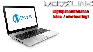 "HP ENVY 15"" Maintenance (applies to any laptop)"