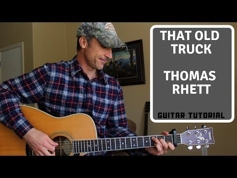 That Old Truck - Thomas Rhett - Guitar Lesson | Tutorial