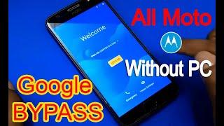 All Moto Bypass Google Account Frp Lock 2019 (NO PC) #AndroidUnlock